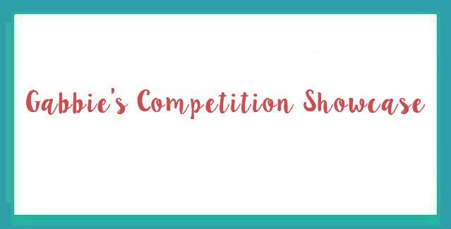 Gabbie's Competition Showcase