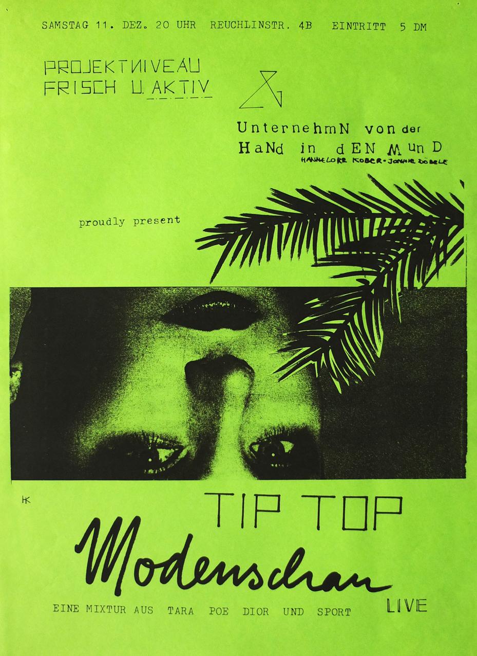 """Photo: Einladung/Plakat Fotokopie DIN-A5/A3, grün 11. Show der Reihe """"UnternehmN von der HaNd in dEN Mund"""" © Hannelore Kober, 1982"""