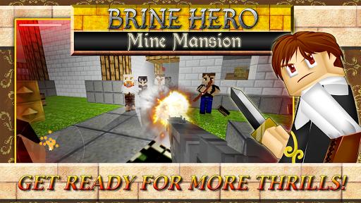 Brine Hero Mine Mansion