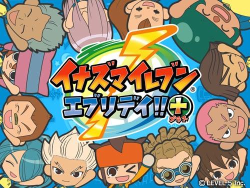 [Inazuma Eleven Everyday!!+] จาก 3DS สู่แอพบนสมาร์ทโฟน!