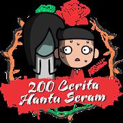 200 Cerita Hantu Seram