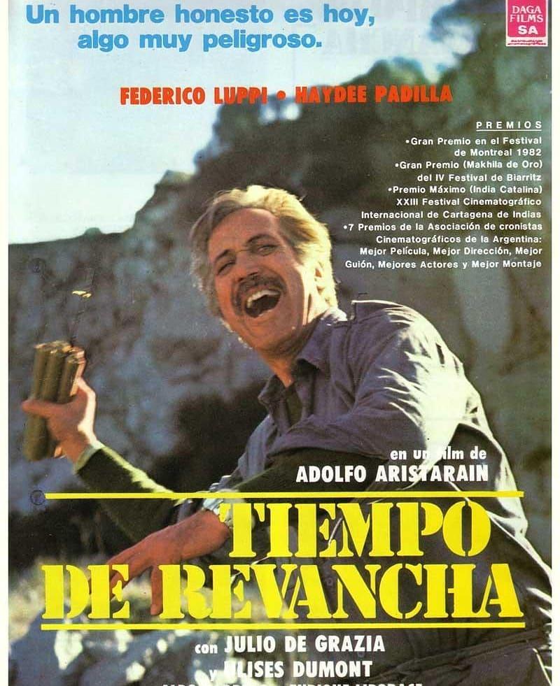 Tiempo de revancha (1981, Adolfo Aristarain)