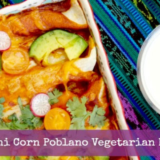 Zucchini Corn Poblano Vegetarian Enchilada