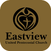 Eastview United Pentecostal