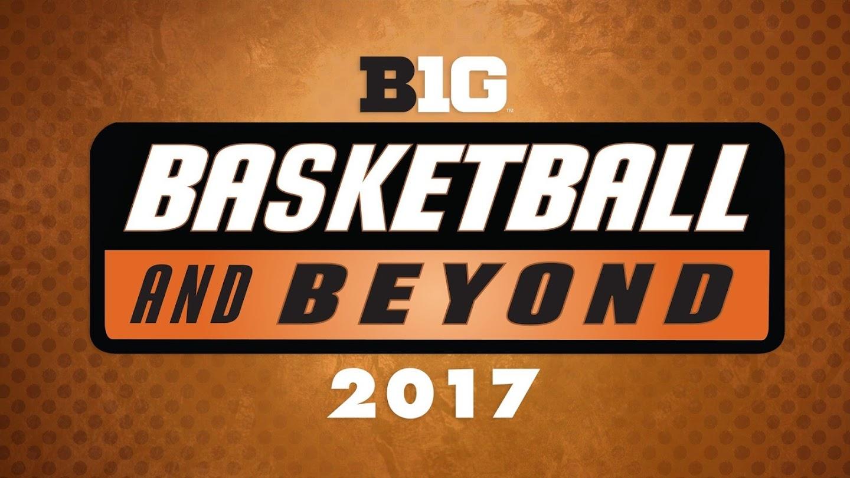 B1g Basketball & Beyond 2017