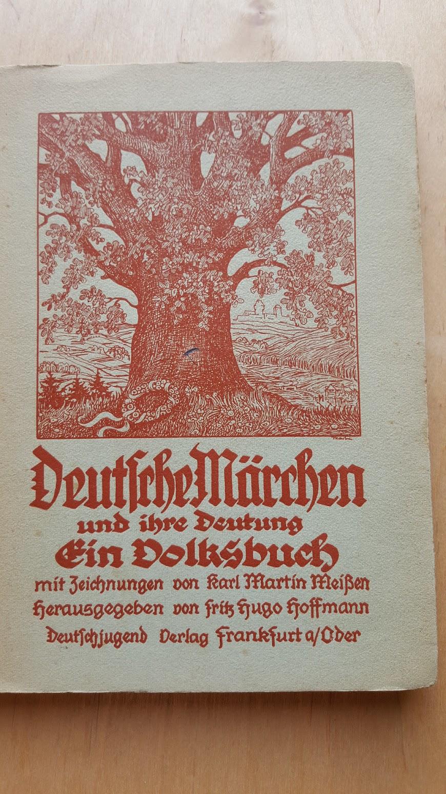 Deutsche Märchen und ihr Deutung, Ein Volksbuch aus der Nazizeit, 1934