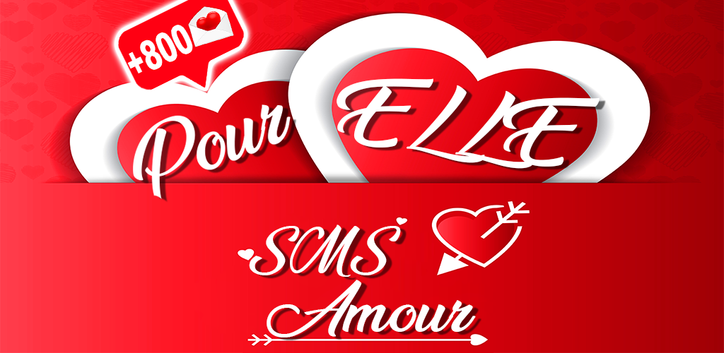 Download Sms Amour Pour Elle Apk Latest Version 12 For
