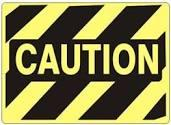 Image result for images of caution signs