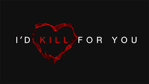 I'd Kill For You thumbnail