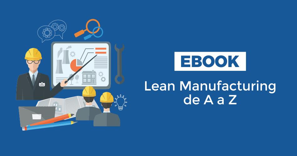 Ebook Lean Manufacturing de A a Z