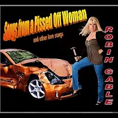 Songs From a Pissed Off Woman (And Other Love Songs)