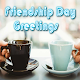 Friendship Day Greetings Download for PC Windows 10/8/7