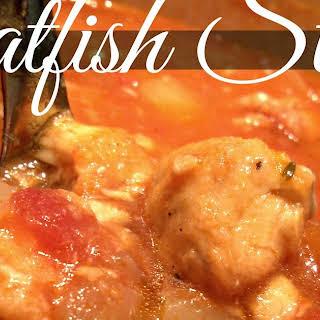 Catfish Stew.