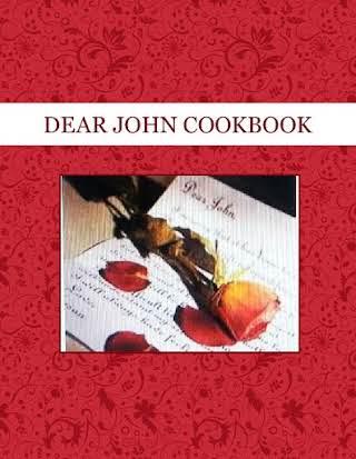 DEAR  JOHN   COOKBOOK
