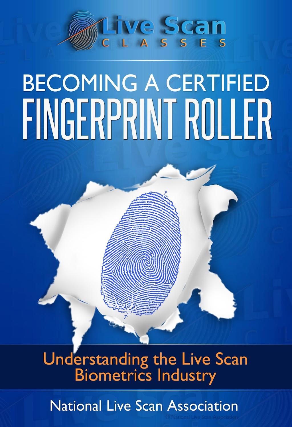 National Live Scan Association (NLSA )Certified Fingerprint Roller Program, 888.498.4234 LiveScanTechnican.Pro (For selected states only.)