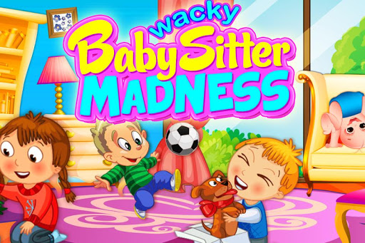 Wacky Babysitter Madness