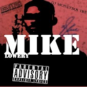 Mike Lowery (feat. DJ MoneyBoiTre)
