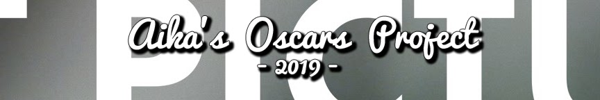 OSCARS 2019: The Best Picture