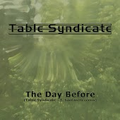 The Day Before (Table Syndicate - J. Santarelli Remix)
