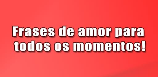 Mensagens E Frases De Amor Apps On Google Play