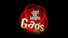 Just for Laughs: Gags thumbnail