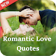 Download Romantic Love Quotes ( Love Quotes In English ) For PC Windows and Mac