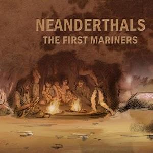 Neanderthals-TheFirstMariners