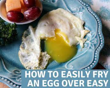 How to Easily Fry an Egg Over Easy