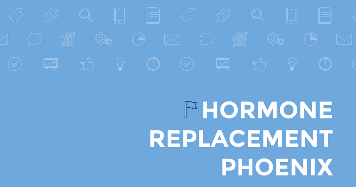 Thumbnail for Hormone Replacement Therapy Phoenix
