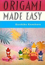 Photo: Kasahara, Kunihiko Origami Made Easy Kasahara, Kunihiko, Japan Publications,1997  ISBN. 0870402536