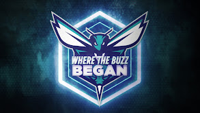 Charlotte Hornets: Where the Buzz Began thumbnail