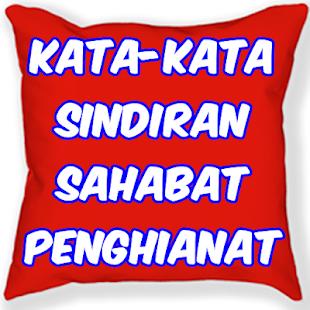 Kata Sindiran Sahabat Penghianat Google Play യ ല ആപ പ കൾ