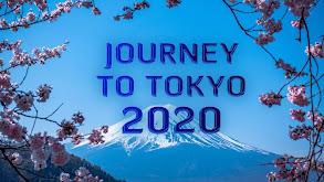 Journey to Tokyo 2020 thumbnail
