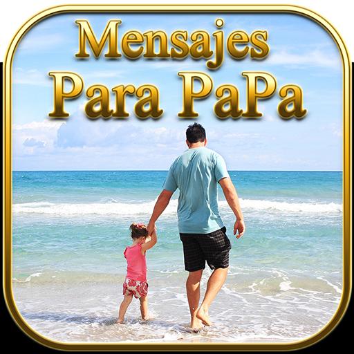 Mensajes Para Papa 2019 Aplikacje W Google Play