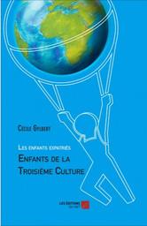 les-enfants-expatries-enfants-de-la-troisieme-culture