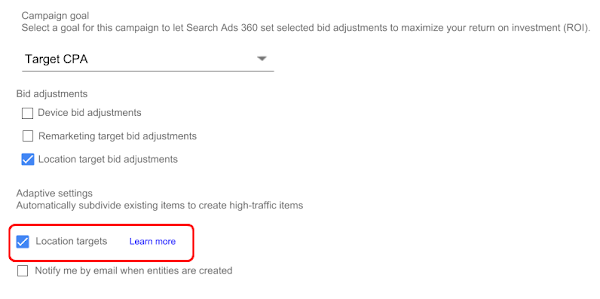 Campaign goal section in campaign editor with Location target bid adjustments check box selected and in the Adaptive settings section, Location targets check box selected