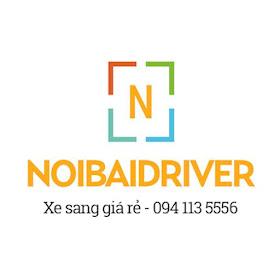 NoiBaiDriver - Xe sang Nội Bài, đường dài đi tỉnh