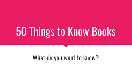 50 Things to Know Books