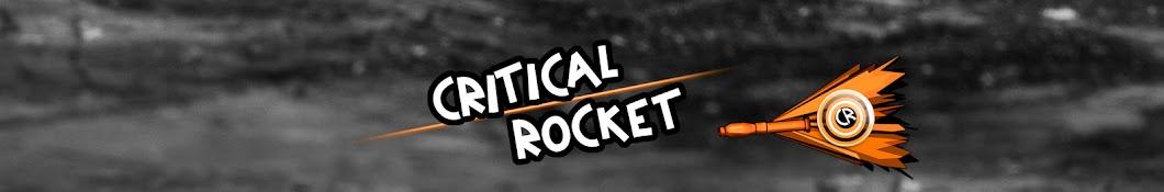 Critical Rocket Banner