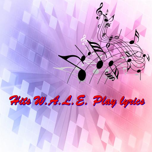 Hits W.A.L.E. Play lyrics
