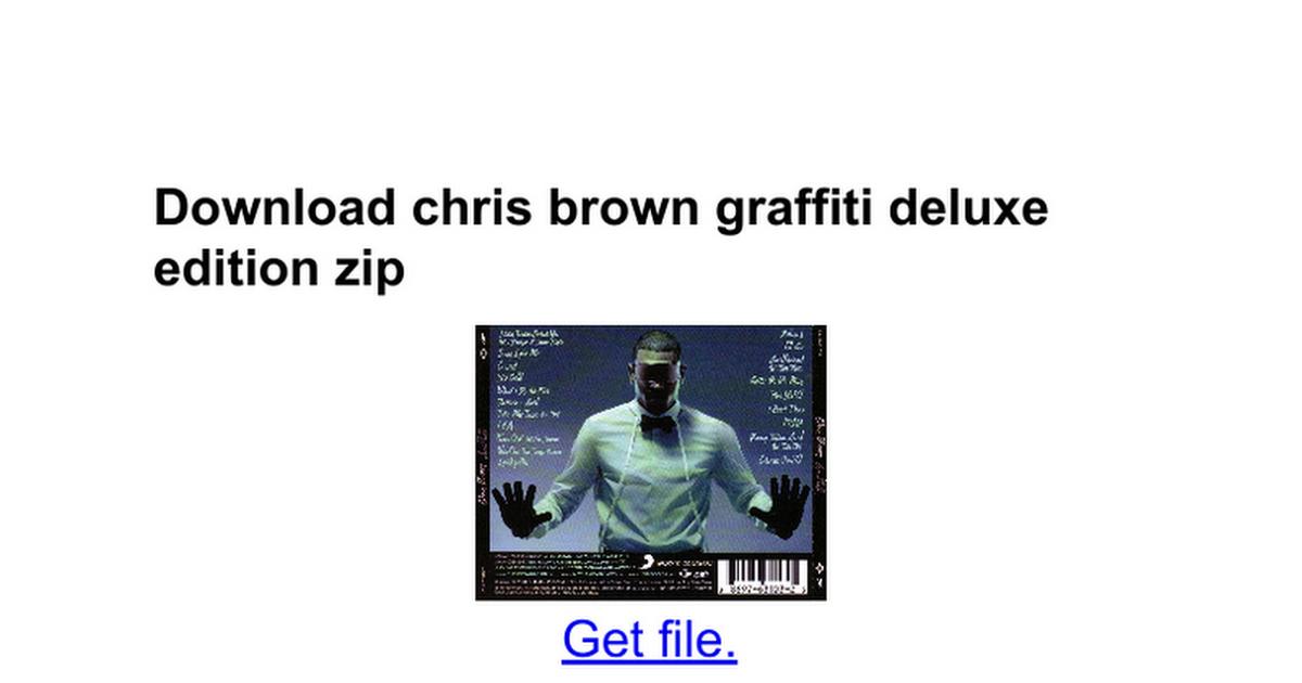 Chris brown graffiti deluxe album download