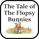 Download The Tale of the Flopsy Bunnies For PC Windows and Mac