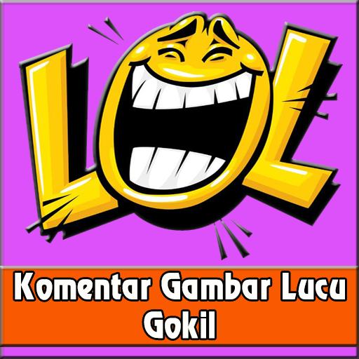 Komentar Gambar Lucu Gokil