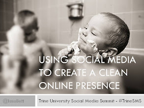 Photo: Using Social Media To Create A Clean Online Presence.  For the Trine University's American Marketing Association Social Media Summit.