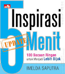 """Inspirasi 5 Menit-Update - Imelda Saputra"""