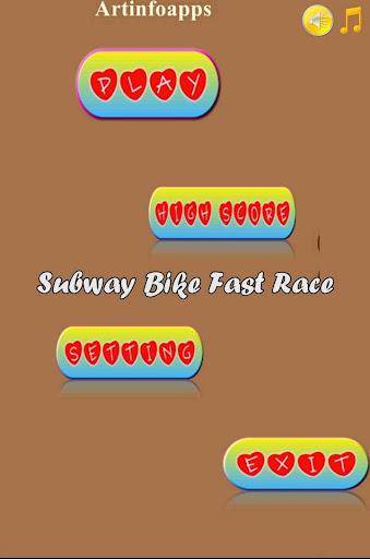 Subway Bike Fast Race