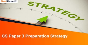 GS Paper 3 Preparation Strategy