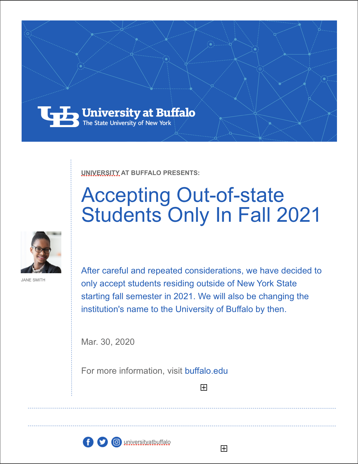 APRIL FOOLS – UB announces change in acceptance policy for the class of 2021