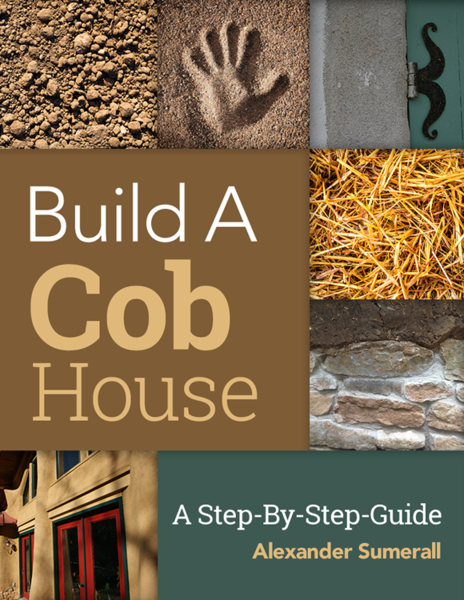 Build a cob house black friday book sale build a cob house a step by step guide fandeluxe Gallery