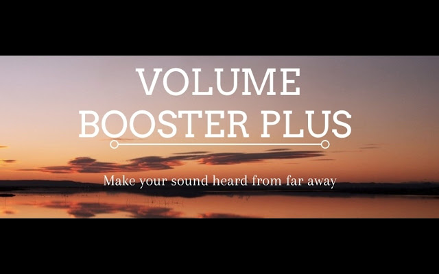 Volume Booster Plus: Boost your sound